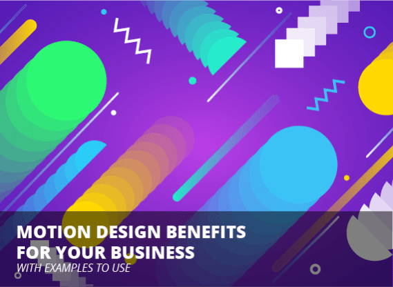 Top 6 Examples Benefits Of Using Motion Graphics Design For Your Business Softermii Blog