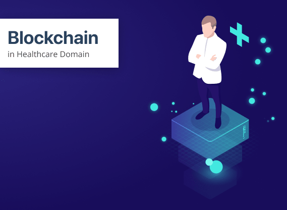 Blockchain in Healthcare: Practical Use Cases & Benefits You Should Know